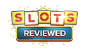 Slots Reviewed